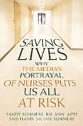 Saving Lives: Why the Media's Portrayal of Nurses Puts Us All at Risk