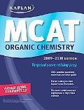 Kaplan MCAT Organic Chemistry 2009-2010