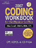 2007 Coding Workbook for the Physician's Office