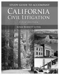 California Civil Litigation -Study Guide