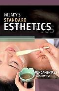 Milady's Standard Fundamentals for Estheticians: Exam Review
