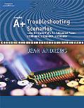 A+ Advanced Troubleshooting Scenarios