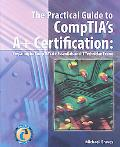 The Essential Guide to CompTIA's 2006 A+ Certification