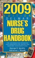 2009 Delmar Nurse's Drug Handbook