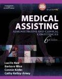 Bundle: Medical Assisting: Administrative and Clinical Competencies, 6th + Workbook + WebTut...