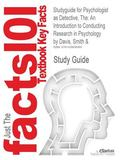 Outlines & Highlights for Psychologist as Detective, The: An Introduction to Conducting Rese...