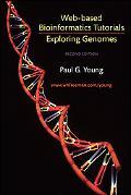 Exploring Genomes Web-Based Bioinformatics Tutorials