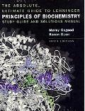 Lehninger Principles of Biochemistry and Absolute Ultimate G
