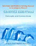 Genetics Essentials: Concepts and Connections & Solutions and Problem Solving Manual