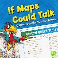 If Maps Could Talk