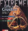 Life in the Crusher: Mysteries of the Deep Oceans