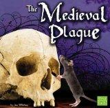 The Medieval Plague (The Middle Ages)