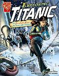 Exploring Titanic: An Isabel Soto History Adventure (Graphic Library)