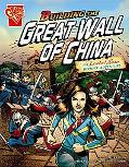 Building the Great Wall of China: An Isabel Soto History Adventure (Graphic Expeditions)