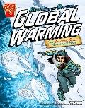 Getting to the Bottom of Global Warming: An Isabel Soto Investigation (Graphic Expeditions)
