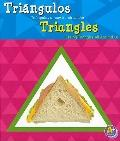 Triangulos/ Triangles: Triangulos a nuestro alrededor/ Seeing Triangles All Around Us (Figur...