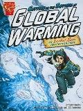 Getting to the Bottom of Global Warming: An Isabel Soto Investigation (Graphic Expeditions) ...