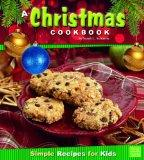 Christmas Cookbook; Simple Recipes for Kids (First Facts: First Cookbooks)