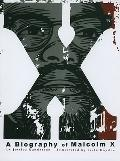 X: A Biography of Malcolm X (Graphic Library: American Graphic)