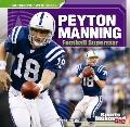 Peyton Manning : Football Superstar