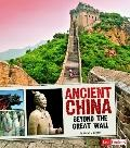 Ancient China : Beyond the Great Wall