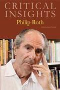 Philip Roth (Critical Insights)