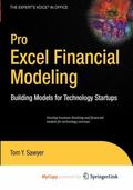 Pro Excel Financial Modeling : Building Models for Technology Startups