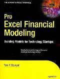 Pro Excel Financial Modeling: Building Models for Technology Startups