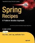 Spring Recipes: A Problem-Solution Approach, Second Edition