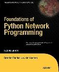 Foundations of Python 3 Network Programming, Second Edition