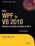 Pro WPF in VB 2010 (Beginning)