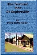 Terrorist Plot at Gopherville