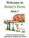 Welcome to Kristy's Farm, Book 4