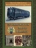 Irt Interborough Rapid Transit / the New York City Subway: Its Design and Construction