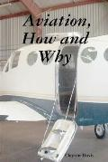 Aviation, how and Why