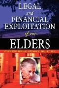Legal and Financial Exploitation of Our Elders