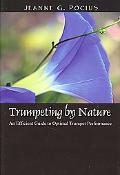 Trumpeting by Nature An Efficient Guide to Optimal Trumpet Performance