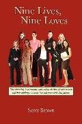 Nine Lives, Nine Loves