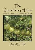 The Gooseberry Hedge: Growing up in America's Heartland in the 1930s and 40s