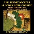 The Savory Secrets Of Dodi's Home Cooking