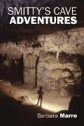 Smitty's Cave Adventures