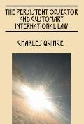 Persistent Objector and Customary International Law