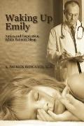 Waking up Emily : Antics and Inspiration While Patients Sleep