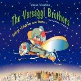The Versaggi Brothers: Indigo children are here