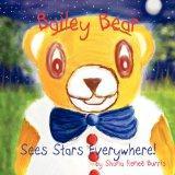 Bailey Bear: Sees Stars Everywhere!