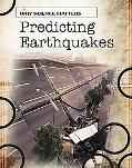 Predicting Earthquakes (Why Science Matters)