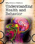 Understanding Health and Behavior (Why Science Matters)