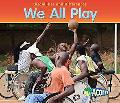 We All Play, Vol. 1