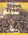 The Slave Trade (World Black History)