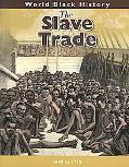 The Slave Trade (World Black History)